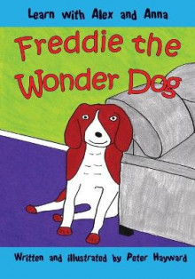 Freddie the Wonder Dog av Peter Hayward (Heftet)