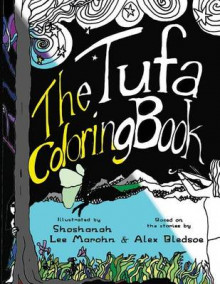 The Tufa Coloring Book av Shoshanah Lee Marohn og Alex Bledsoe (Heftet)