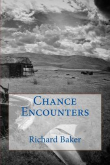 Chance Encounters av Richard Baker (Heftet)