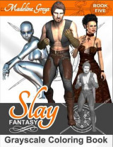 Omslag - Slay Fantasy Grayscale Coloring Book Five