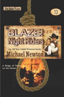 Blaze! Night Riders av Michael Newton (Heftet)