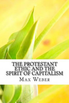 The Protestant Ethic and the Spirit of Capitalism av Max Weber (Heftet)