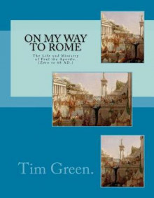 On My Way to Rome av Dr Tim Green (Heftet)