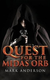 Quest For The Midas Orb av Mark Anderson (Heftet)