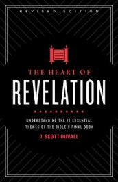 Heart of Revelation, The av J. Scott Duvall (Heftet)