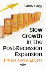 Omslag - Slow Growth in the Post-Recession Expansion