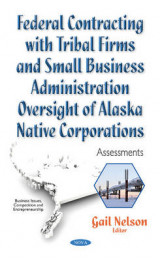 Omslag - Federal Contracting with Tribal Firms & Small Business Administration Oversight of Alaska Native Corporations
