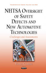 Omslag - Nhtsa Oversight of Safety Defects & New Automotive Technologies