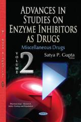 Omslag - Advances in Studies on Enzyme Inhibitors as Drugs: Miscellaneous Drugs Volume 2