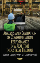 Omslag - Analysis & Evaluation of Communication Performance in a Real Time Industrial Fieldbus
