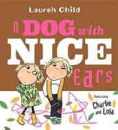 A Dog with Nice Ears av Lauren Child (Innbundet)