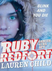 Ruby Redfort Blink and You Die av Lauren Child (Heftet)