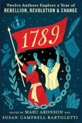 Omslag - 1789: Twelve Authors Explore a Year of Rebellion, Revolution, and Change
