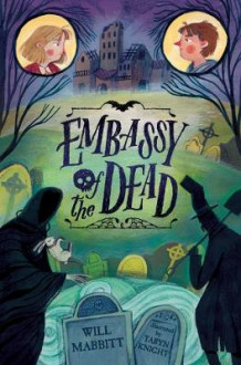Embassy of the Dead av Will Mabbitt (Innbundet)