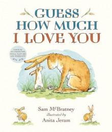 Guess How Much I Love You Padded Board Book av Sam McBratney (Kartonert)