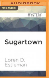 Sugartown av Loren D Estleman (Lydbok-CD)
