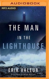 The Man in the Lighthouse av Erik Valeur (Lydbok-CD)