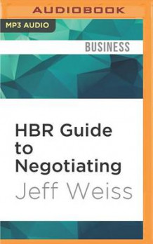 HBR Guide to Negotiating av Jeff Weiss (Lydbok-CD)