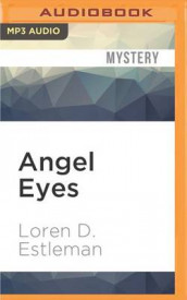 Angel Eyes av Loren D Estleman (Lydbok-CD)