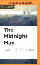 The Midnight Man av Loren D Estleman (Lydbok-CD)
