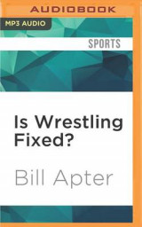 Omslag - Is Wrestling Fixed?
