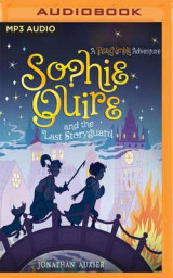 Omslag - Sophie Quire and the Last Storyguard