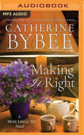 Making it Right av Catherine Bybee (Lydbok-CD)