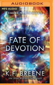Fate of Devotion av K F Breene (Lydbok-CD)