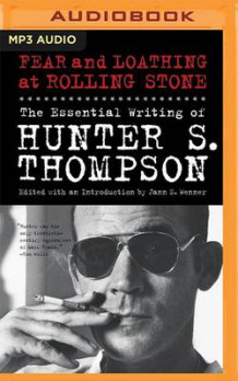 Fear and Loathing at Rolling Stone av Hunter S Thompson (Lydbok-CD)