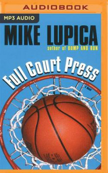 Full Court Press av Mike Lupica (Lydbok-CD)