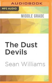 The Dust Devils av Sean Williams (Lydbok-CD)