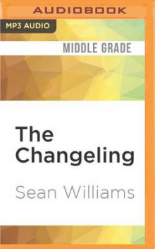 The Changeling av Sean Williams (Lydbok-CD)