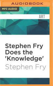 Stephen Fry Does the 'Knowledge' av Stephen Fry (Lydbok-CD)
