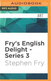 Fry's English Delight, Series 3 av Stephen Fry (Lydbok-CD)