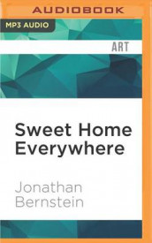 Sweet Home Everywhere av Jonathan Bernstein (Lydbok-CD)