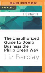 Omslag - The Unauthorized Guide to Doing Business the Philip Green Way