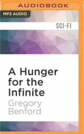A Hunger for the Infinite av Gregory Benford (Lydbok-CD)