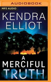 A Merciful Truth av Kendra Elliot (Lydbok-CD)