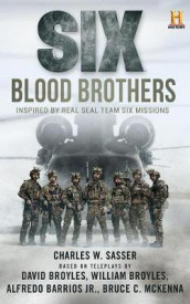 Six: Blood Brothers av Charles W Sasser (Lydbok-CD)