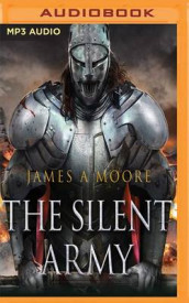 The Silent Army av James A. Moore (Lydbok-CD)
