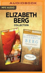 Omslag - Elizabeth Berg Collection - Never Change & Ordinary Life