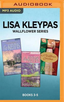 Lisa Kleypas Wallflower Series: Books 3-5 av Lisa Kleypas (Lydbok-CD)