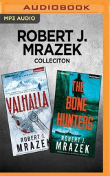 Omslag - Robert J. Mrazek Collection - Valhalla & the Bone Hunters