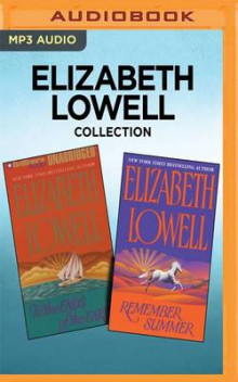 Elizabeth Lowell Collection - To the Ends of the Earth & Remember Summer av Elizabeth Lowell (Lydbok-CD)