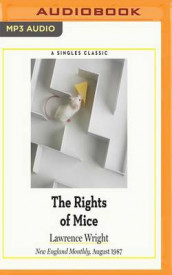 The Rights of Mice av Lawrence Wright (Lydbok-CD)