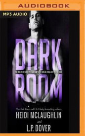 Dark Room av L. P. Dover og Heidi McLaughlin (Lydbok-CD)