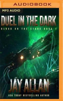 Duel in the Dark av Jay Allan (Lydbok-CD)