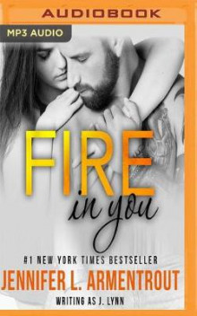 Fire in You av Jennifer L Armentrout (Lydbok-CD)