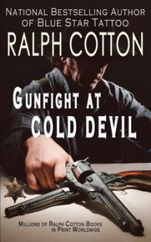 Gunfight at Cold Devil av Ralph Cotton (Heftet)