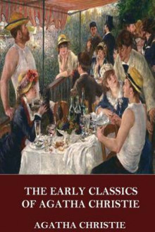 The Early Classics of Agatha Christie av Agatha Christie (Heftet)